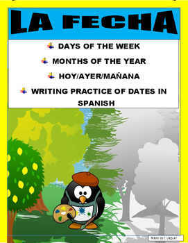 La Fecha- Months & Days of the Week & Writing Dates- Spanish  I