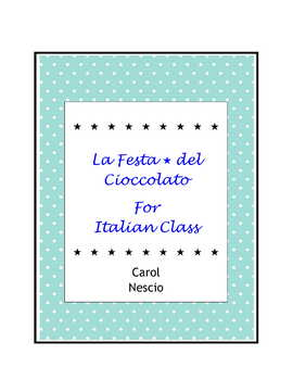 La Festa del Cioccolato For Italian Class