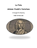 La Folia -  Antonio Vivaldi's Variations for Band, arranged by Stella Tartsinis