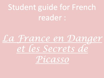 La France en Danger et Les Secrets de Picasso - ch. 3 guide