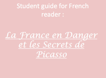 La France en Danger et Les Secrets de Picasso - full guide (13 chapters)