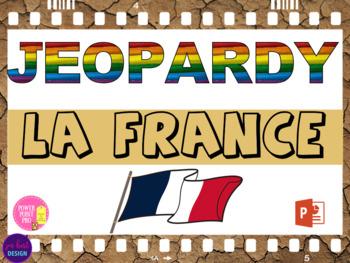 La France-histoire, geo, repas, gouvernement Jeopardy Quiz Trivia PowerPoint
