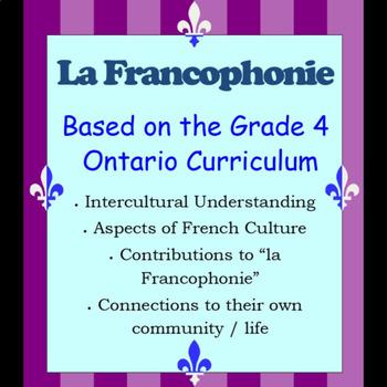 La Francophonie - Grade 4 Ontario Curriculum - French-speaking communities