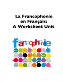 La Francophonie in French (Worksheets)