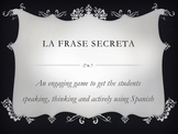 La Frase Secreta (The Secret Phrase in Spanish Class)