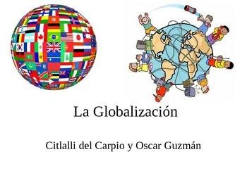 La Globalización | Globalization in Latin America. Desafío mundial.