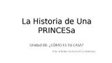 La Historia de Una Princesa - Realidades 1 6B - TPRS