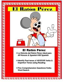 La Leyenda del Ratón Pérez-Spanish II/AP - Preterite & Imperfect Verbs