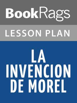 La Invención de Morel Lesson Plans