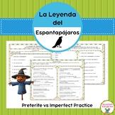 Spanish Grammar:  La Leyenda del Espantapájaros & Preterit vs Imperfect