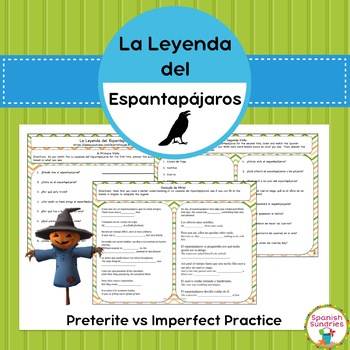Spanish Grammar:  La Leyenda del Espantapájaros & Preterit