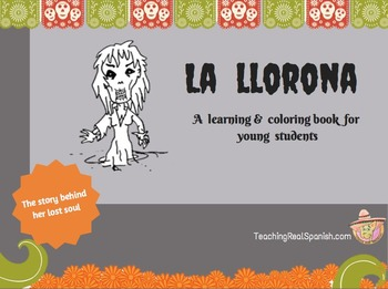 La Llorona: Learning & Coloring Book about a Mexican Legend- English Version