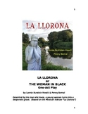 La Llorona; One-act play based on Mexican folktale The Weeping Woman