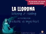 La Llorona: Reading & Listening for Preterite vs Imperfect Lesson Plan