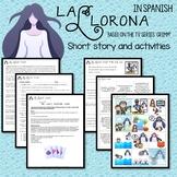 La Llorona Short Story and Activities (Level 2+, present tense)