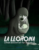 Assessment: La Llorona (reading-based, Spanish II)