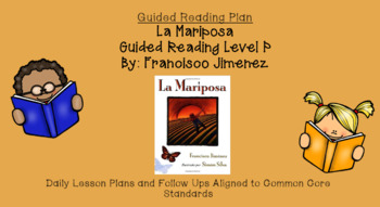 La Mariposa (Level P) Guided Reading Lesson Plan