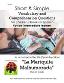 La Mariquita Malhumorada:  Short Simple Vocabulary and Comprehension Questions