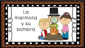 La Marmota - Groundhog Day in Spanish February Spanish