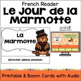 La Marmotte French Reader {Groundhog's Day} en français