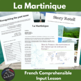 La Martinique - comprehensible input lesson for French learners