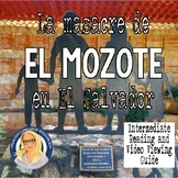 La Masacre de El Mozote Reading and Video Guide (Spanish 3+)