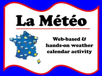 La Météo (French weather report)