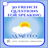 La Météo - 30 French speaking prompt question cards - Weather
