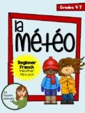 La Météo - Beginner French Weather Mini-Unit (Grade 4-7)