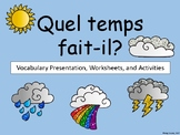 La Météo-Weather Vocabulary Presentation, Worksheets and Activities