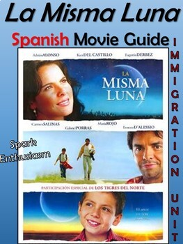 La Misma Luna Movie Packet And Immigration Unit By Spark