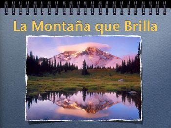 La Montaña Que Brilla (PPT) Past Tense
