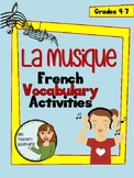 La Musique - Vocabulary Activities and Quiz