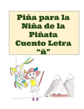 La Niña de la Piñata. Cuento Letra ñ