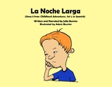 La Noche Larga [from Childhood Adventures Set 1 (in Spanish)]