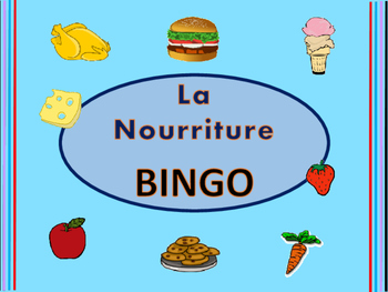 La Nourriture BINGO- French Food Vocabulary