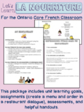 La Nourriture Core French Food Activities (Ontario) Assessments included!