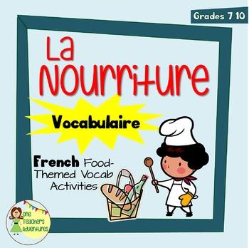 La Nourriture - French Food Vocabulary