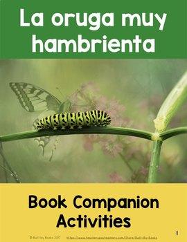 La Oruga Muy Hambrienta: Complete Set of Book Companion Activities
