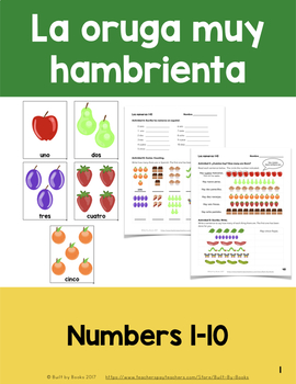 La Oruga Muy Hambrienta: Numbers 1-10 Flashcards and Activities