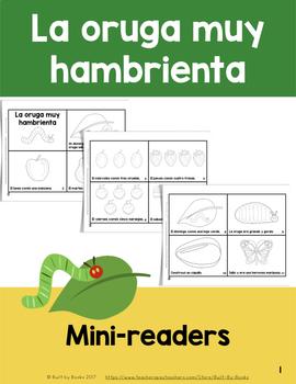 La Oruga Muy Hambrienta: Two Mini-Readers