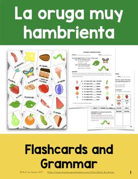 La Oruga Muy Hambrienta: Vocab Flashcards & Grammar (Gender/Indefinite Articles)