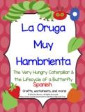 La Oruga muy Hambrienta, The Very Hungry Caterpillar, Spanish Butterfly unit