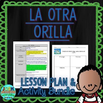 La Otra Orilla 4-5 Day Comprehensive Literacy Language Wor
