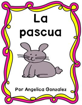 La Pascua (Easter SPANISH)