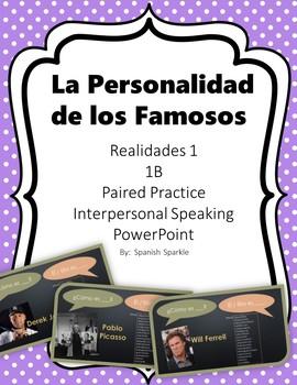 Spanish Personality Traits- Realidades 1 - 1B- Speaking Activity