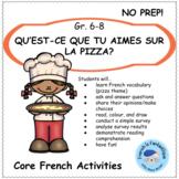 La Pizza: Core French Activities