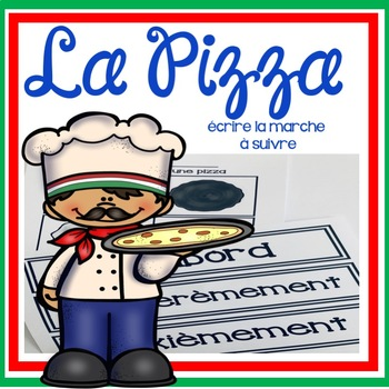 La Pizza - Sequential and Procedural Writing
