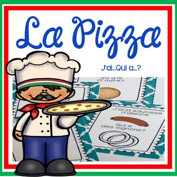 """La Pizza - Jeu """"J'ai...Qui a...?"""""""