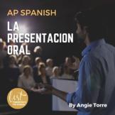 La presentación oral / Oral Presentation for AP Spanish Di